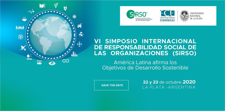 VI SIMPOSIO INTERNACIONAL DE RESPONSABILIDAD SOCIAL DE LAS ORGANIZACIONES
